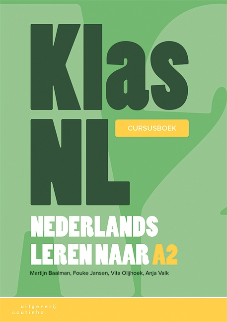 Martijn Baalman, Fouke Jansen, Vita Olijhoek, Anja Valk,KlasNL - Nederlands leren naar A2