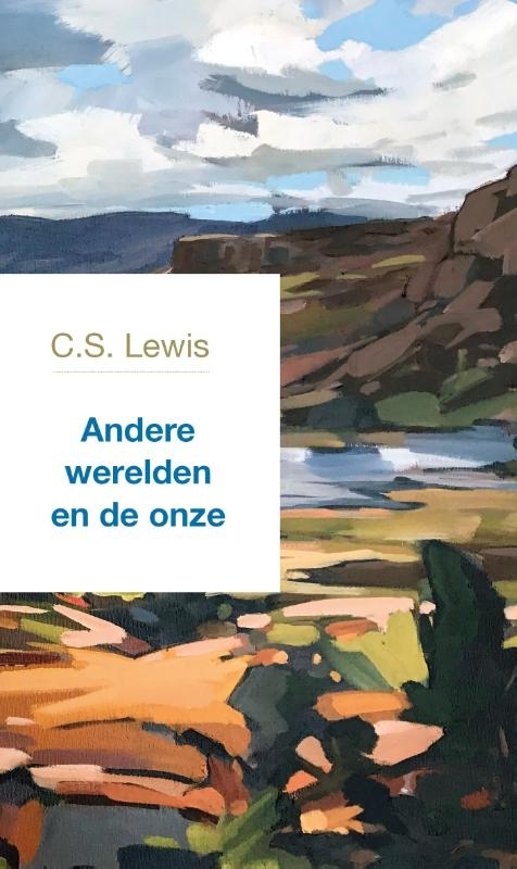 C.S. Lewis,Andere werelden en de onze