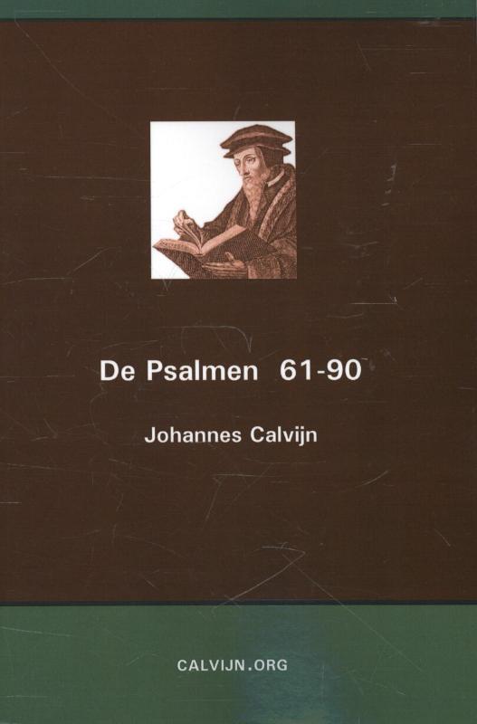 Johannes Calvijn,De Psalmen 61-90