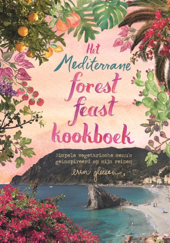 Erin Gleeson,Het mediterrane forest feast kookboek