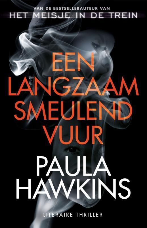 Paula Hawkins,Een langzaam smeulend vuur