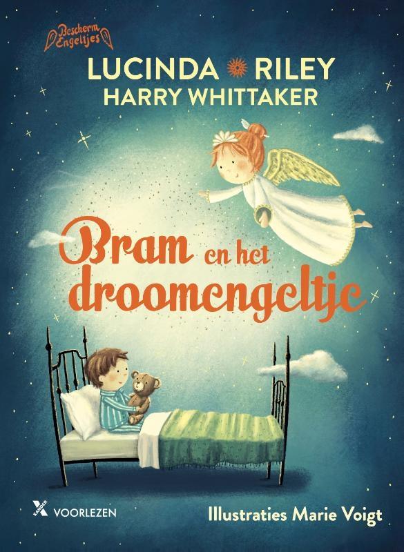 Lucinda Riley, Harry Whittaker,Bram en het droomengeltje