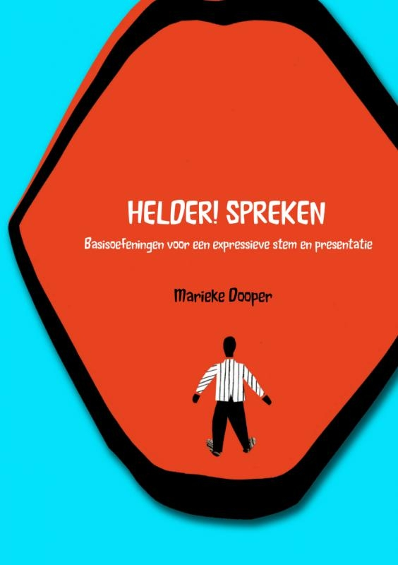 Marieke  Dooper,HELDER! SPREKEN