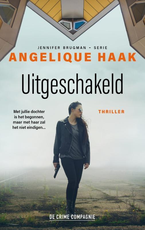 Angelique Haak,Uitgeschakeld