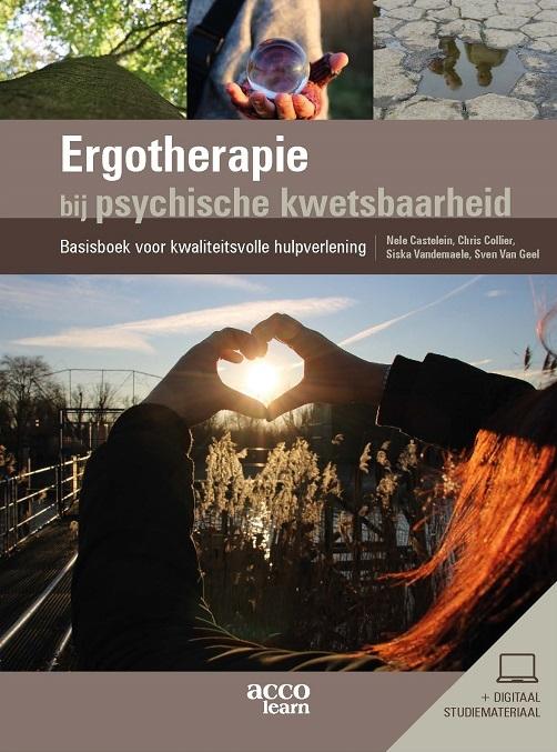 Nele Castelein, Chris Collier, Siska Vandemaele, Sven Van Geel,Ergotherapie bij psychische kwetsbaarheid