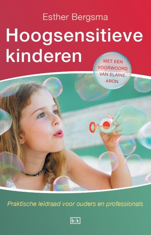 Esther Bergsma,Hoogsensitieve kinderen