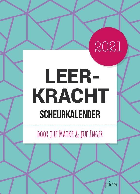 Maike Douglas-Westland, Inger van Alphen-Van de Water,Leerkracht Scheurkalender 2021