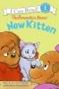 Berenstain, Stan,   Berenstain, Jan,   Berenstain, Mike,The Berenstain Bears New Kitten