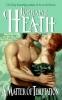 Lorraine Heath,A Matter Of Temptation