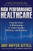 Gittell, Jody Hoffer,High Performance Healthcare