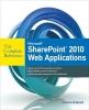 Holland, Charlie,Microsoft SharePoint 2010 Web Applications