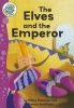 Robinson, Hilary,The Elves and the Emperor