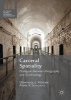 ,Carceral Spatiality