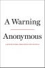 <b>Anonymous</b>,Warning