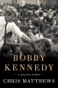 Chris Matthews, ,Bobby Kennedy