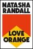 Natasha Randall,Love Orange