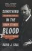 J. Skal David,Something in the Blood