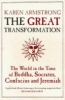 Karen Armstrong,The Great Transformation