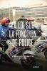 Valérie  Keuterickx, Marie-Agnès  Langouche, Alain  Liners,La loi sur la fonction de police