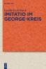 Eschenbach, Gunilla,Imitatio im George-Kreis