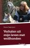 Marina  Eggermont,Verhalen uit mijn leven met wolfhonden
