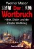 Maser, Werner,Der Wortbruch