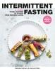 Nanneke  Schreurs, José van Riele,Intermittent fasting
