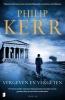 <b>Philip  Kerr</b>,Vergeven en vergeten