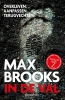<b>Max Brooks</b>,In de val
