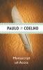<b>Paulo  Coelho</b>,Manuscript uit Accra