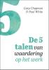 Gary  Chapman, Paul  White,De 5 talen van waardering op het werk