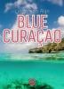 <b>Linda van Rijn</b>,Blue Curaçao - grote letter uitgave