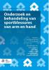 Patty  Joldersma, Peter  Mijts, Rogier van Riet, Willeke  Trompers,Orthopedische Casuïstiek Onderzoek en behandeling van sportblessures van arm en hand