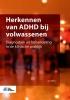 Jan  Willer,Herkennen van ADHD bij volwassenen
