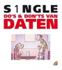 Peter de Wit,S1ngle: do`s en don`ts van daten