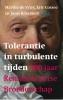 Joost  Roselaers,Tolerantie in turbulente tijden