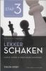 Rob  Brunia, Cor van Wijgerden,Lekker schaken stap  3 vooruitdenken/ plannen maken/ verdedigen