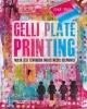Joan  Bess,Gelli Plate Printing