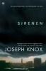 <b>Joseph  Knox</b>,Sirenen