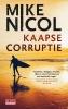 <b>Mike  Nicol</b>,Kaapse corruptie