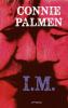 Connie Palmen,I.M.
