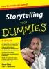 <b>Karen  Dietz, Lori L.  Silverman</b>,Storytelling voor Dummies