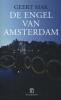 <b>Geert  Mak</b>,De engel van Amsterdam
