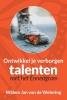 <b>Willem Jan van de Wetering</b>,Ontwikkel je verborgen talenten met het enneagram