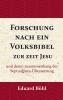 Eduard Böhl,Forschung nach ein Volksbibel zur zeit Jesu