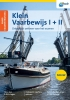 Jaap van Goor,Examentraining Klein Vaarbewijs I + II