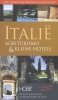 Coen  Harleman,HOBB Gidsen voor bijzondere logeeradressen Italie, Agriturismo en kleine hotels
