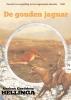 Gerben  Hellinga,De gouden jaguar  Het ongetemde Amerika 2