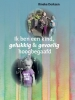 Rineke  Derksen,Ik ben een kind, gelukkig en gevoelig hoogbegaafd