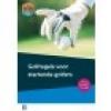 Nederlandse Golf Federatie,Golfregels voor startende golfers